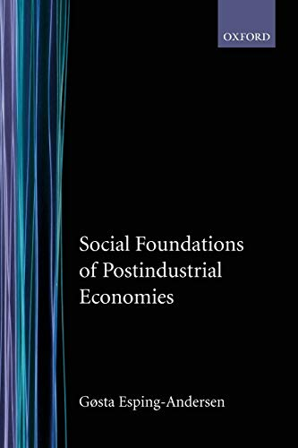 9780198742005: Social Foundations of Postindustrial Economies