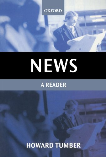 9780198742319: News: A Reader (Oxford Readers in Media and Communication Series)
