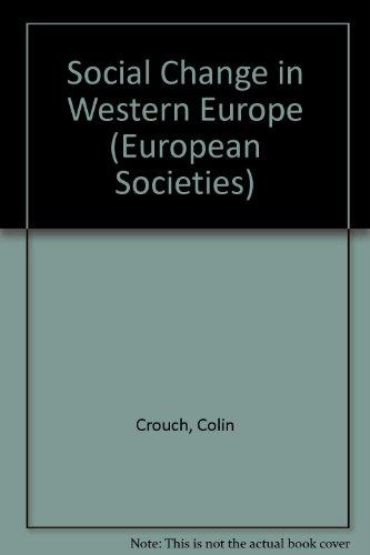 9780198742753: Social Change in Western Europe (European Societies)