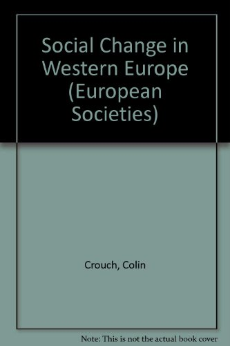 9780198742753: Social Change in Western Europe (European Societies)