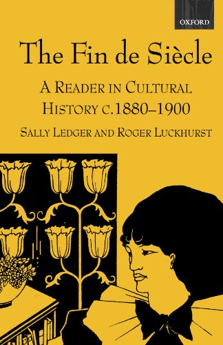 9780198742791: The Fin de Siecle: A Reader in Cultural History, c. 1880-1900