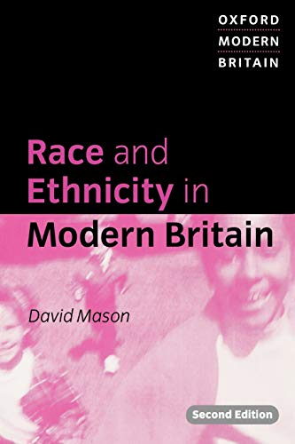 9780198742852: Race and Ethnicity in Modern Britain (Oxford Modern Britain)