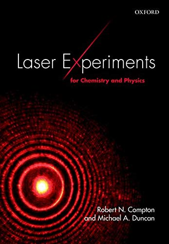 9780198742975: Laser Experiments for Chemistry and Physics