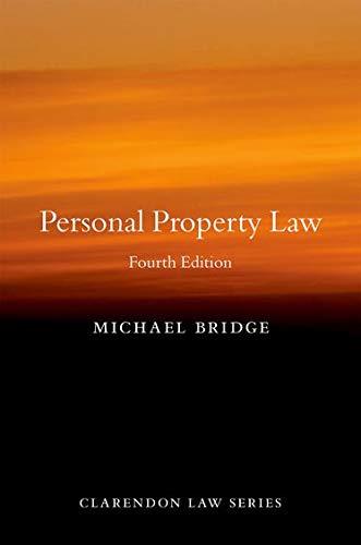 Personal Property Law (Clarendon Law Series): Bridge, Michael