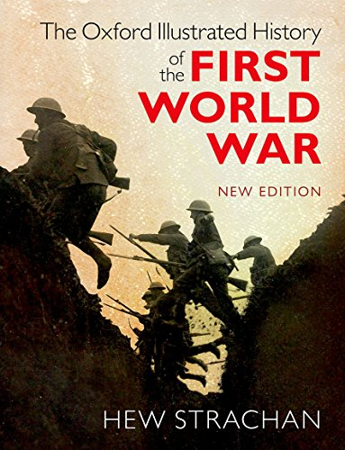 9780198743125: The Oxford Illustrated History of the First World War: New Edition