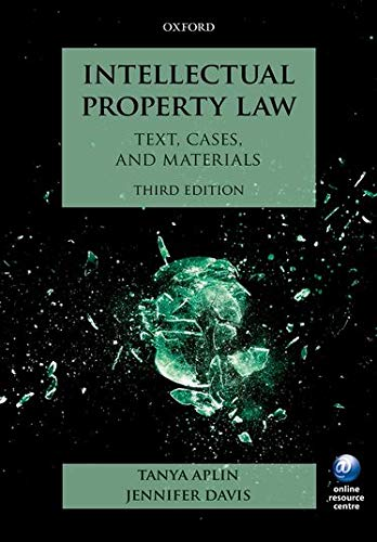 9780198743545: Intellectual Property Law: Text, Cases, and Materials