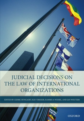 9780198743613: Judicial Decisions on the Law of International Organizations