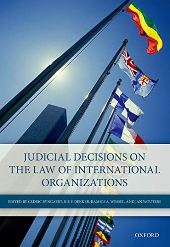 9780198743620: Judicial Decisions on the Law of International Organizations