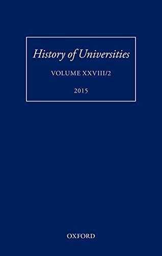 9780198743651: History of Universities: Volume XXVIII/2 (History of Universities Series)