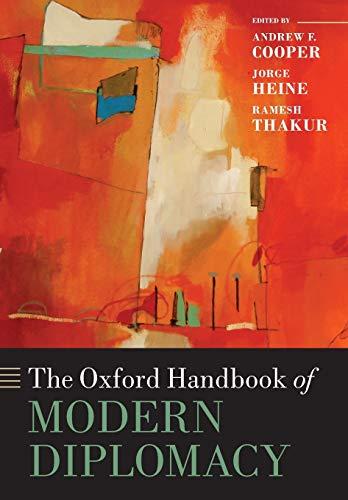 9780198743668: The Oxford Handbook of Modern Diplomacy (Oxford Handbooks)