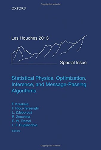 9780198743736: Statistical Physics, Optimization, Inference, and Message-Passing Algorithms: Lecture Notes of the Les Houches School of Physics: Special Issue, October 2013