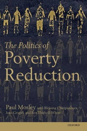 9780198743750: The Politics of Poverty Reduction