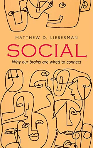 9780198743811: Social: Why Our Brains are Wired to Connect