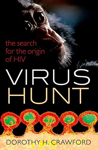 9780198743873: Virus Hunt: The search for the origin of HIV/AIDs