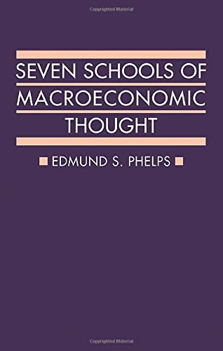9780198743903: Seven Schools of Macroeconomic Thought: The Arne Ryde Memorial Lectures (Ryde Lectures)