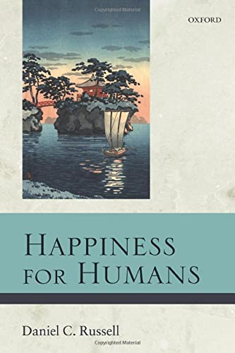 9780198744153: Happiness for Humans