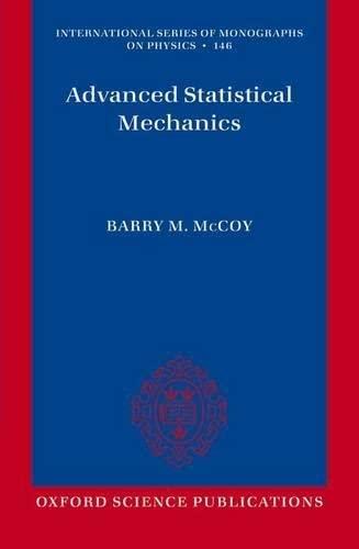 9780198744269: Advanced Statistical Mechanics (International Series O Monographs on Physics)