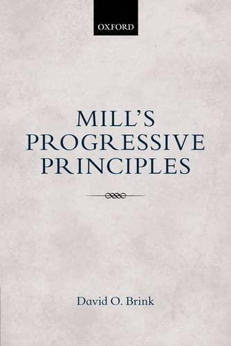 9780198744399: Mill's Progressive Principles
