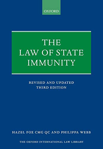 9780198744412: The Law of State Immunity (Oxford International Law Library)