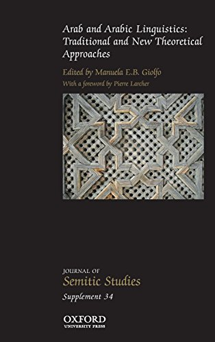 9780198744542: Arab and Arabic Linguistics: Traditional and New Theoretical Approaches (Journal of Semitic Studies Supplement)