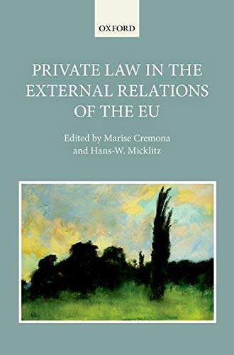 9780198744566: Private Law in the External Relations of the EU