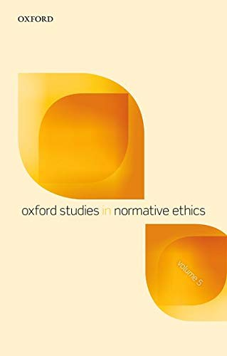 9780198744672: Oxford Studies in Normative Ethics, Volume 5