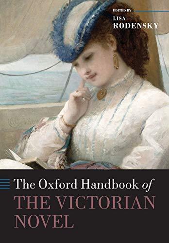9780198744689: The Oxford Handbook of the Victorian Novel (Oxford Handbooks)