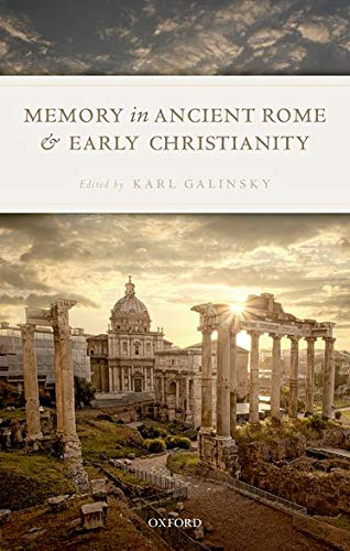 9780198744764: Memory in Ancient Rome and Early Christianity