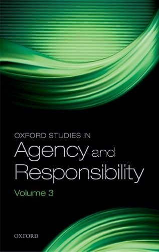 9780198744832: Oxford Studies in Agency & Responsibility, Volume 3