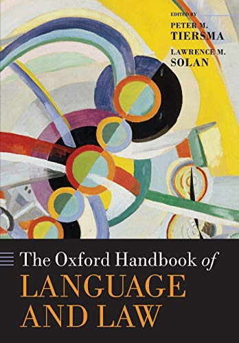 9780198744962: The Oxford Handbook of Language and Law