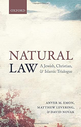 Natural Law. A Jewish, Christian, and Islamic Trialogue.: EMON, A. M. L.,