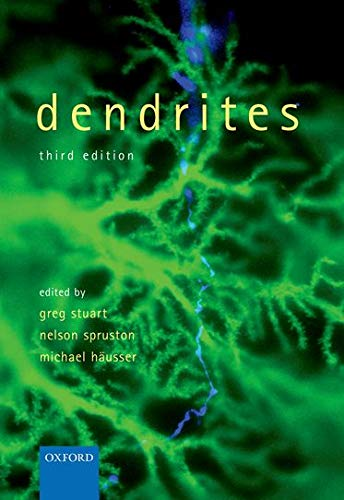 9780198745273: Dendrites
