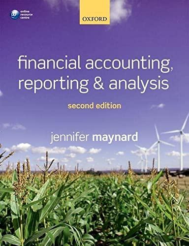 Financial Accounting, Reporting, And Analysis: Maynard, Jennifer
