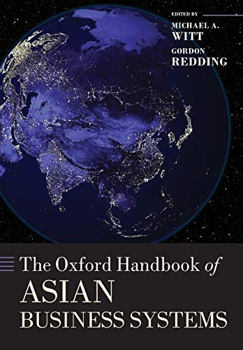 9780198745426: The Oxford Handbook of Asian Business Systems (Oxford Handbooks)