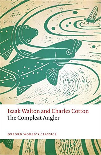9780198745464: The Compleat Angler (Oxford World's Classics)