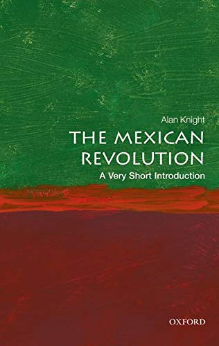 9780198745631: The Mexican Revolution: A Very Short Introduction (Very Short Introductions)