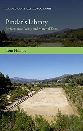 9780198745730: Pindar's Library: Performance Poetry and Material Texts (Oxford Classical Monographs)