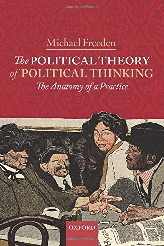 9780198746737: The Political Theory of Political Thinking: The Anatomy of a Practice
