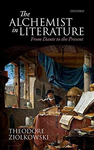 9780198746836: The Alchemist in Literature: From Dante to the Present