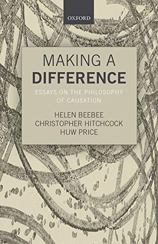 9780198746911: Making a Difference: Essays on the Philosophy of Causation