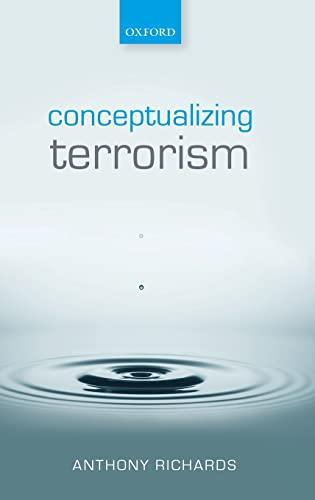 9780198746966: Conceptualising Terrorism