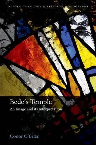 Bede's Temple. An Image and its Interpretation.: O'BRIEN, C.,