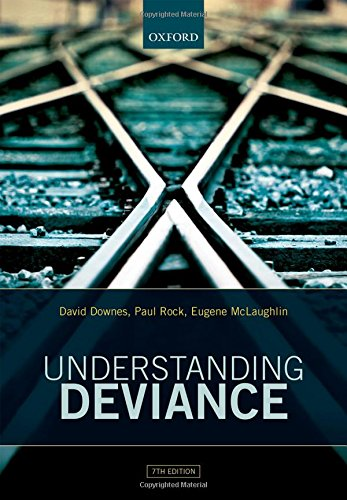 9780198747345: Understanding Deviance: A Guide to the Sociology of Crime and Rule-Breaking