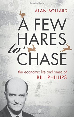 9780198747543: A Few Hares to Chase: The Life and Times of Bill Phillips