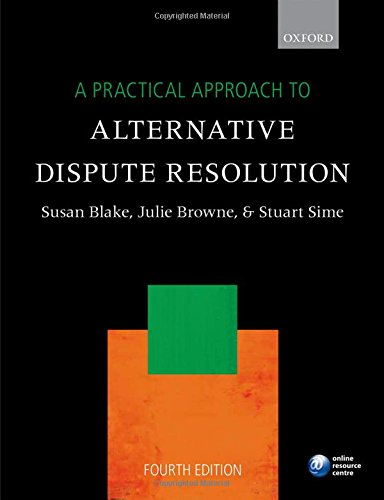 A Practical Approach to Alternative Dispute Resolution,: Blake, Barrister and
