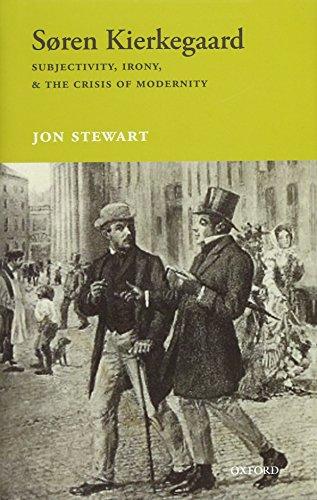 9780198747703: Søren Kierkegaard: Subjectivity, Irony, & the Crisis of Modernity