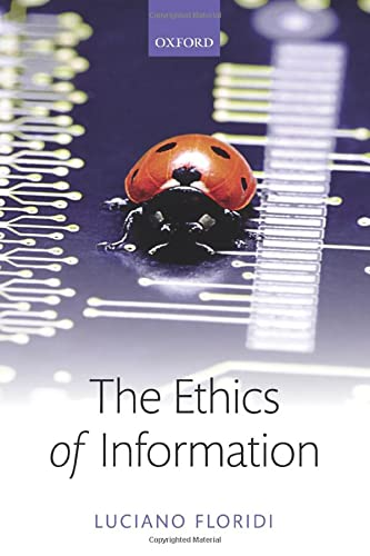 9780198748052: The Ethics of Information