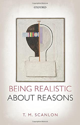 9780198748106: Being Realistic about Reasons