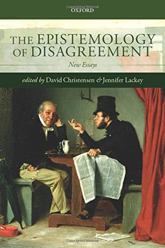 9780198748113: The Epistemology of Disagreement: New Essays