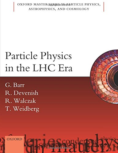 9780198748564: Particle Physics in the LHC era (Oxford Master Series in Physics)